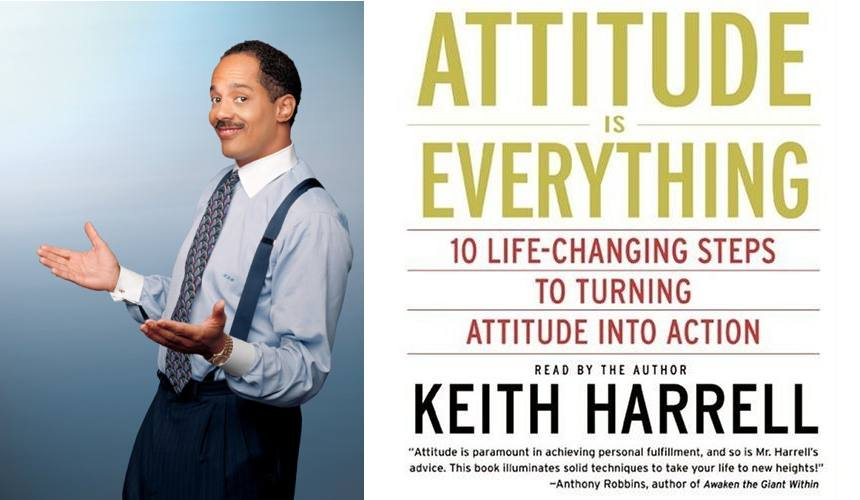 Keith Harrell speaking, and the CD cover for Attitude is Everything